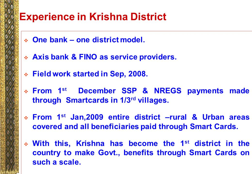 Experience in Krishna District  One bank – one district model.