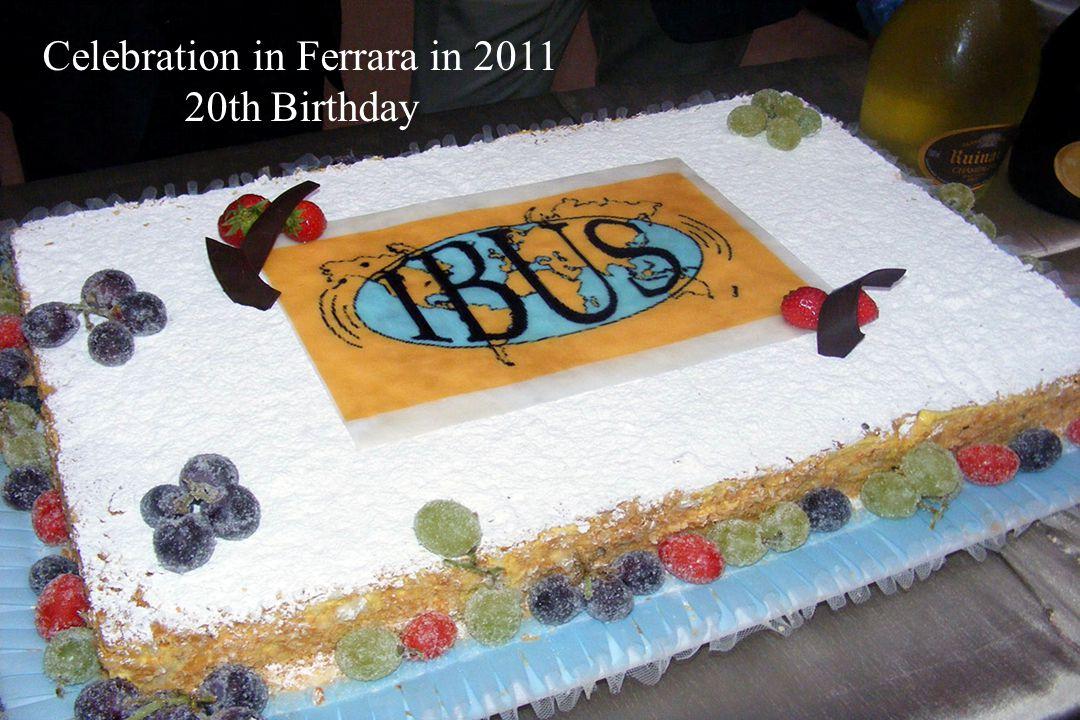 Celebration in Ferrara in 2011 20th Birthday