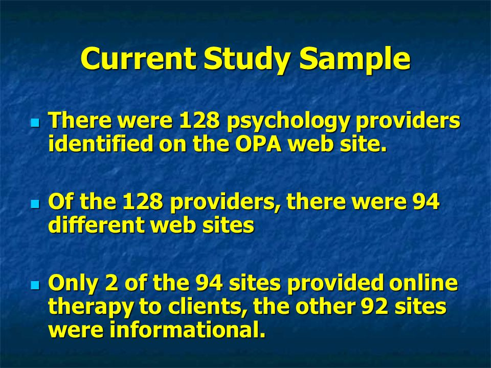 Current Study Sample There were 128 psychology providers identified on the OPA web site.