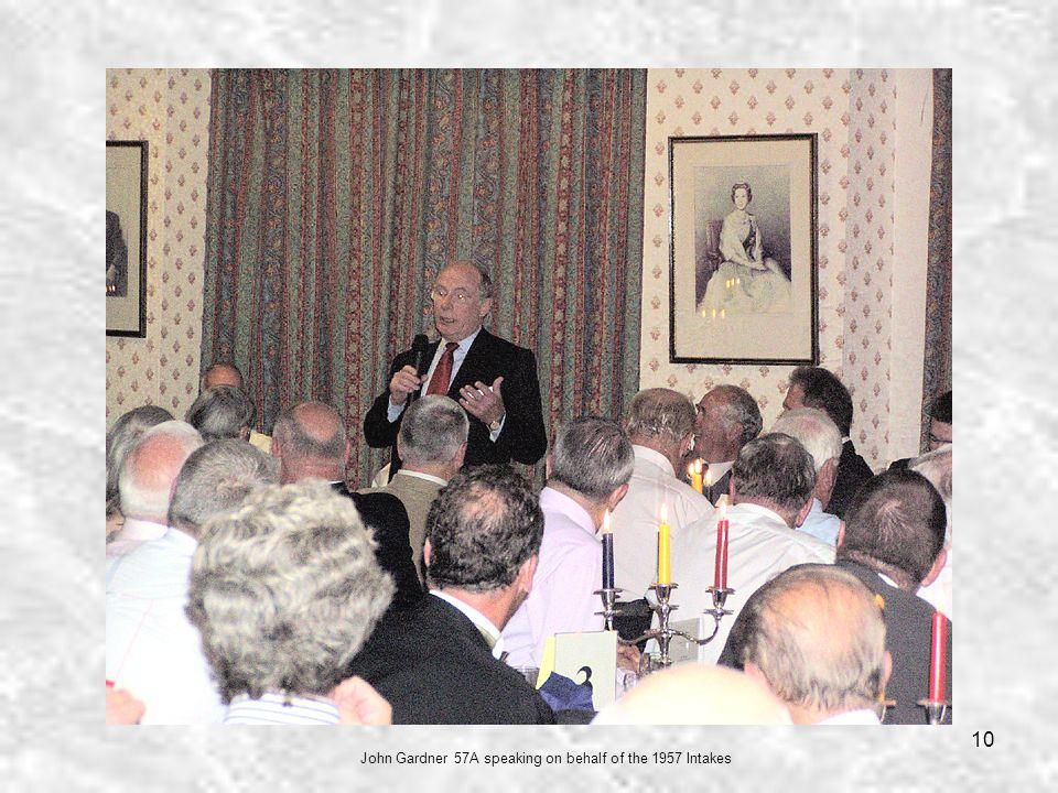 10 John Gardner 57A speaking on behalf of the 1957 Intakes