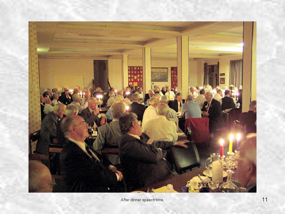 11 After dinner speech time.