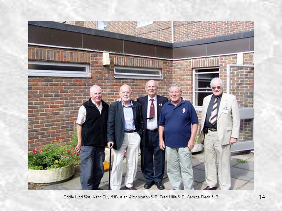 14 Eddie Hind 52A, Keith Tilly 51B, Alan Algy Morton 51B, Fred Mills 51B, George Fleck 51B.