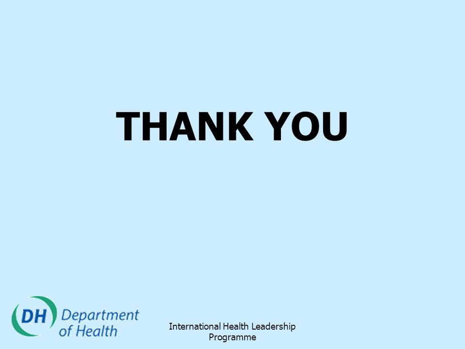 International Health Leadership Programme THANK YOU