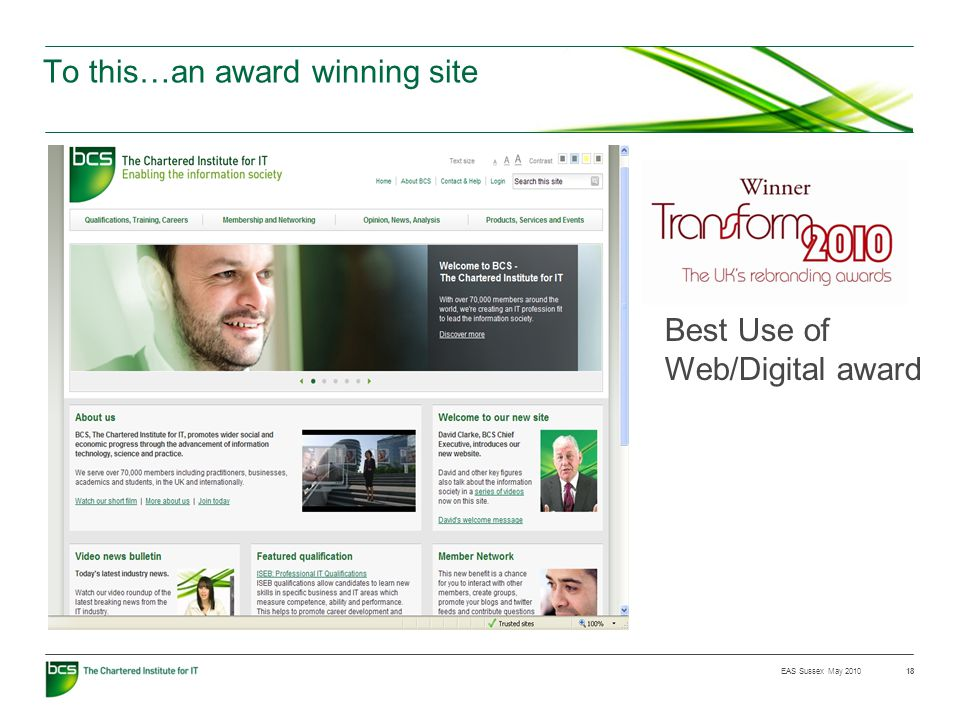 EAS Sussex May 2010 To this…an award winning site Best Use of Web/Digital award 18