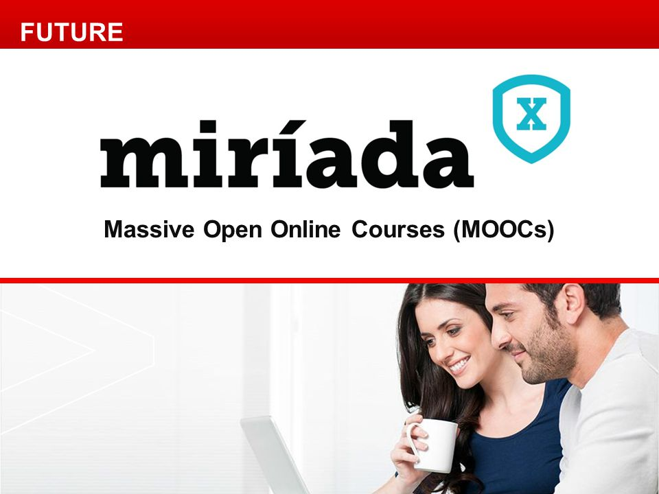 Massive Open Online Courses (MOOCs) FUTURE