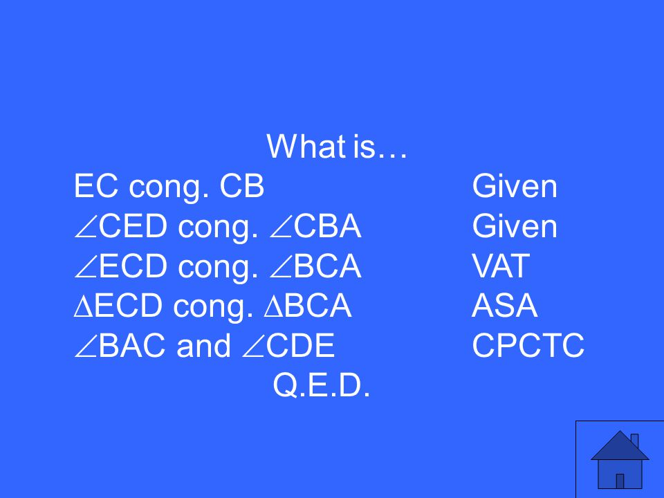 What is… EC cong.CBGiven  CED cong.  CBAGiven  ECD cong.