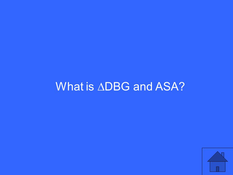 What is  DBG and ASA?