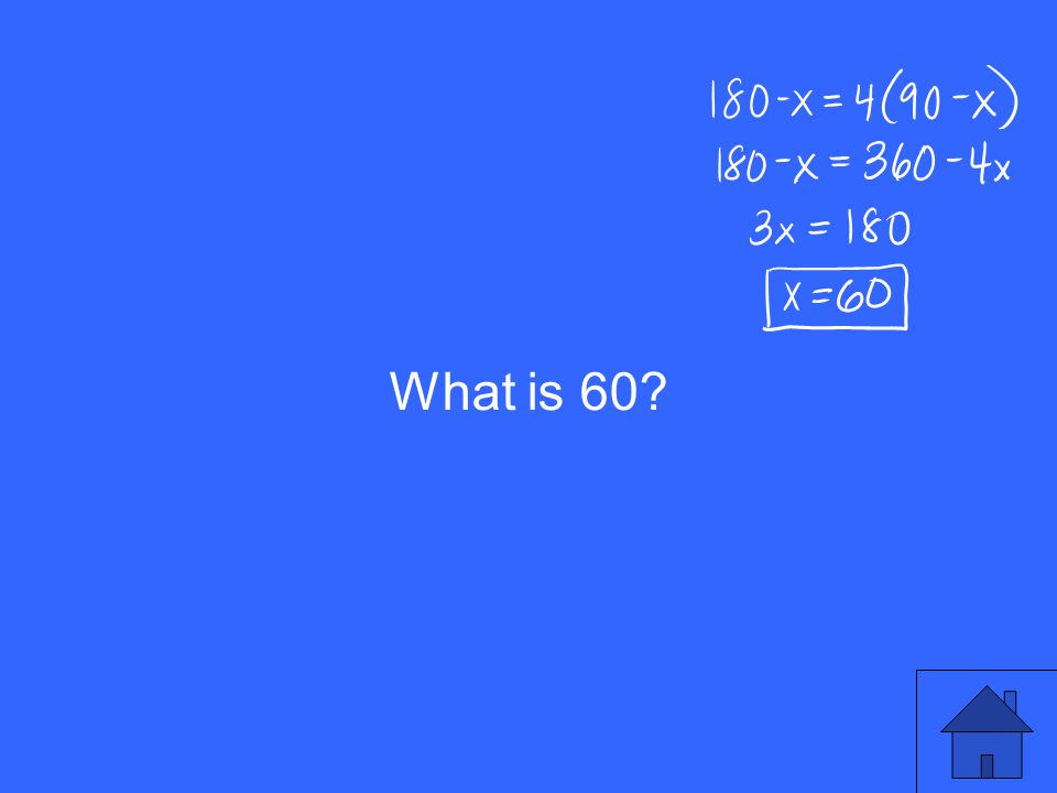 What is 60?