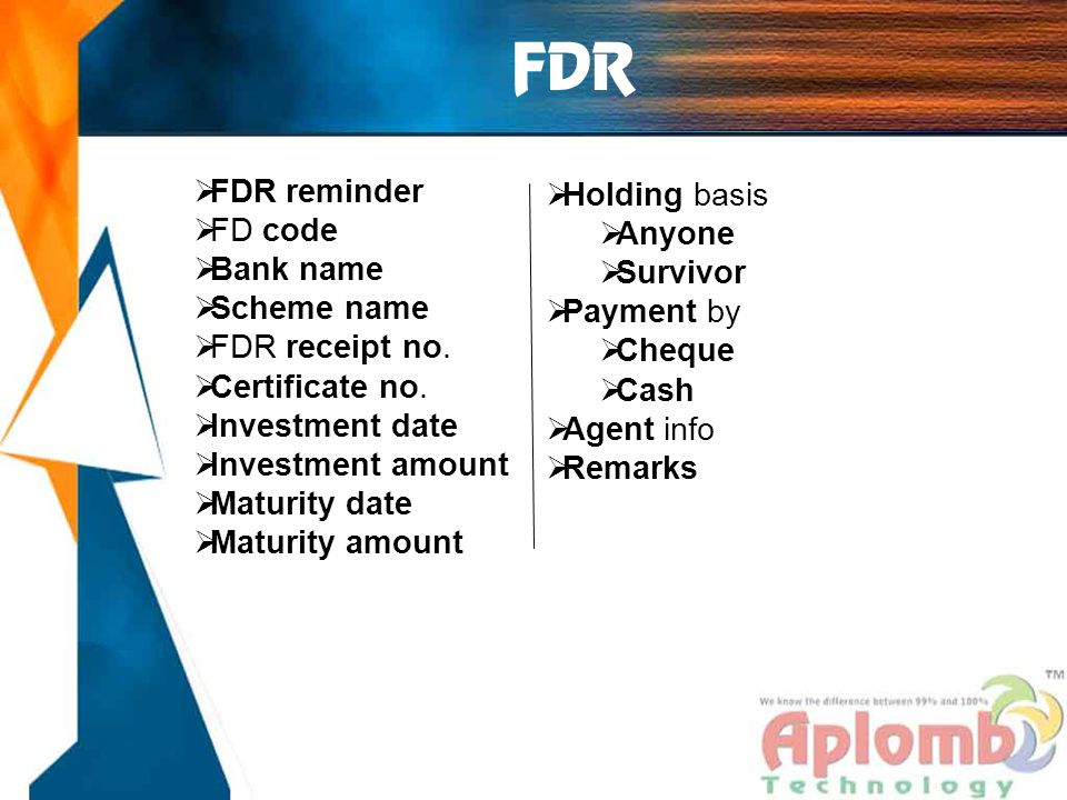 FDR  FDR reminder  FD code  Bank name  Scheme name  FDR receipt no.