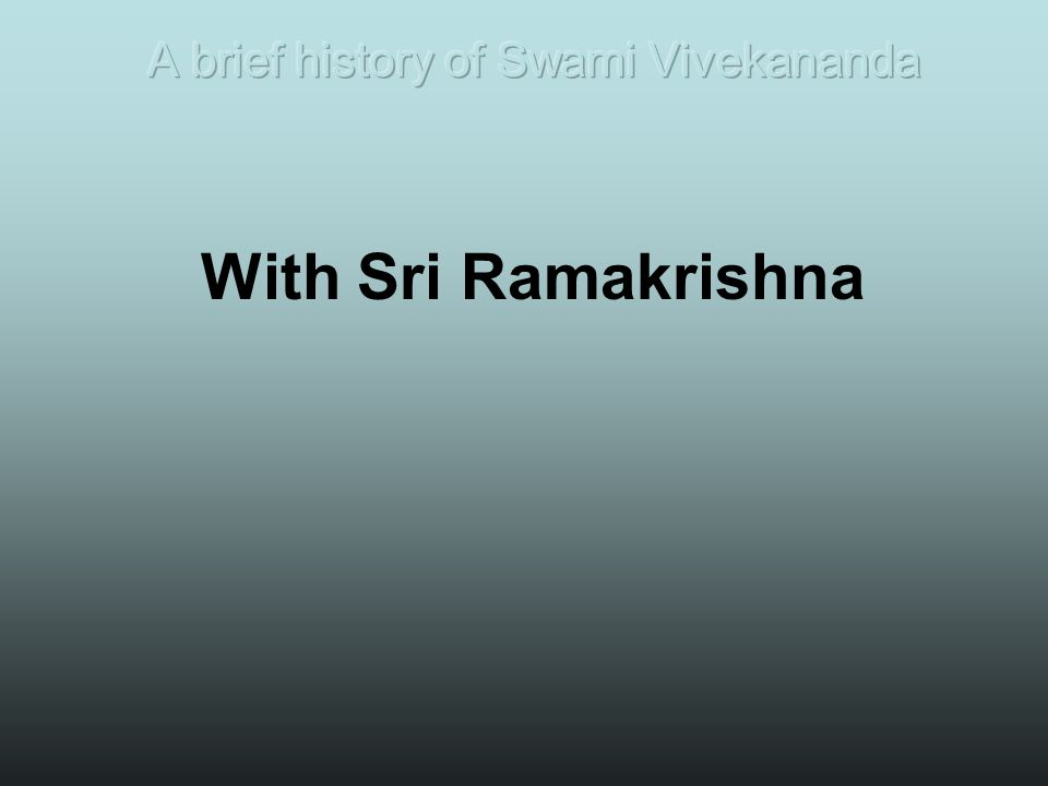 With Sri Ramakrishna