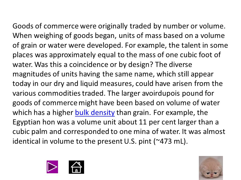Units of mass The grain was the earliest unit of mass and is the smallest unit in the apothecary, avoirdupois, Tower, and troy systems. The early unit