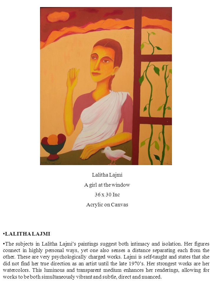 LALITHA LAJMI The subjects in Lalitha Lajmi's paintings suggest both intimacy and isolation.