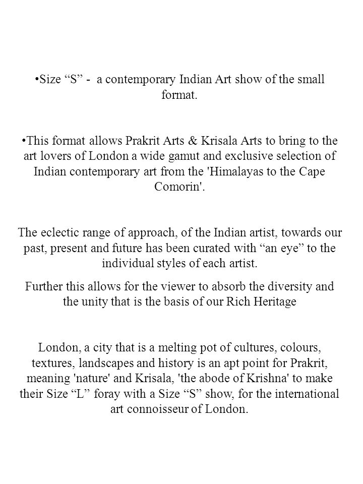 Size S - a contemporary Indian Art show of the small format.