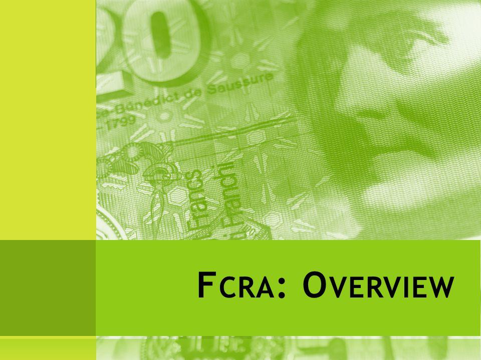 F CRA : O VERVIEW