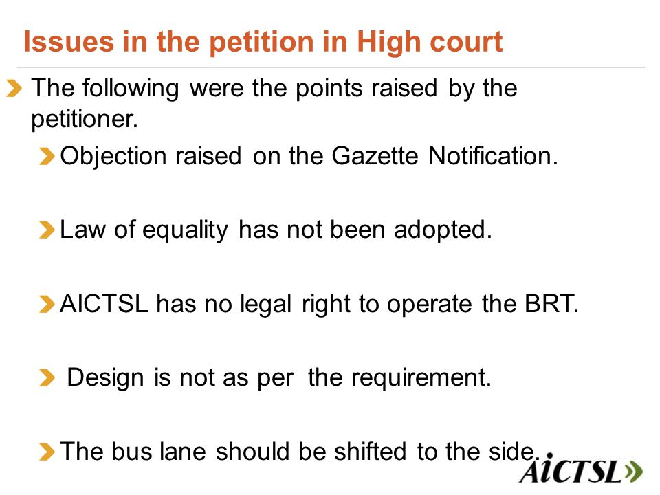 The following were the points raised by the petitioner.