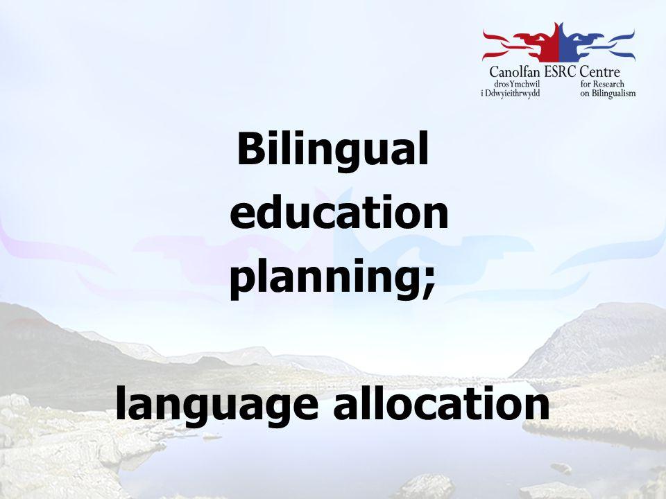 Bilingual education planning; language allocation