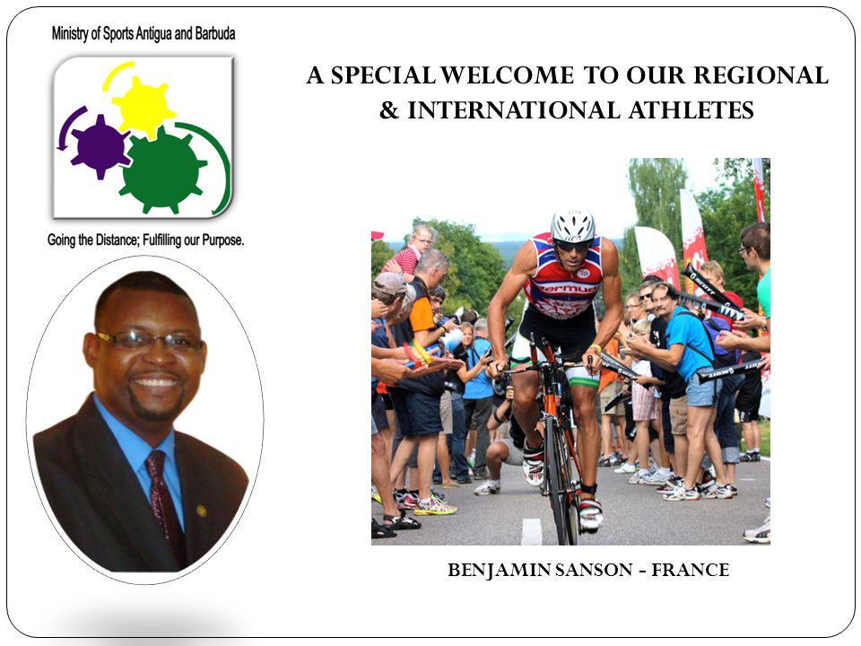 A SPECIAL WELCOME TO OUR REGIONAL & INTERNATIONAL ATHLETES BENJAMIN SANSON - FRANCE