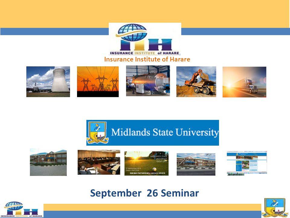 September 26 Seminar Insurance Institute of Harare