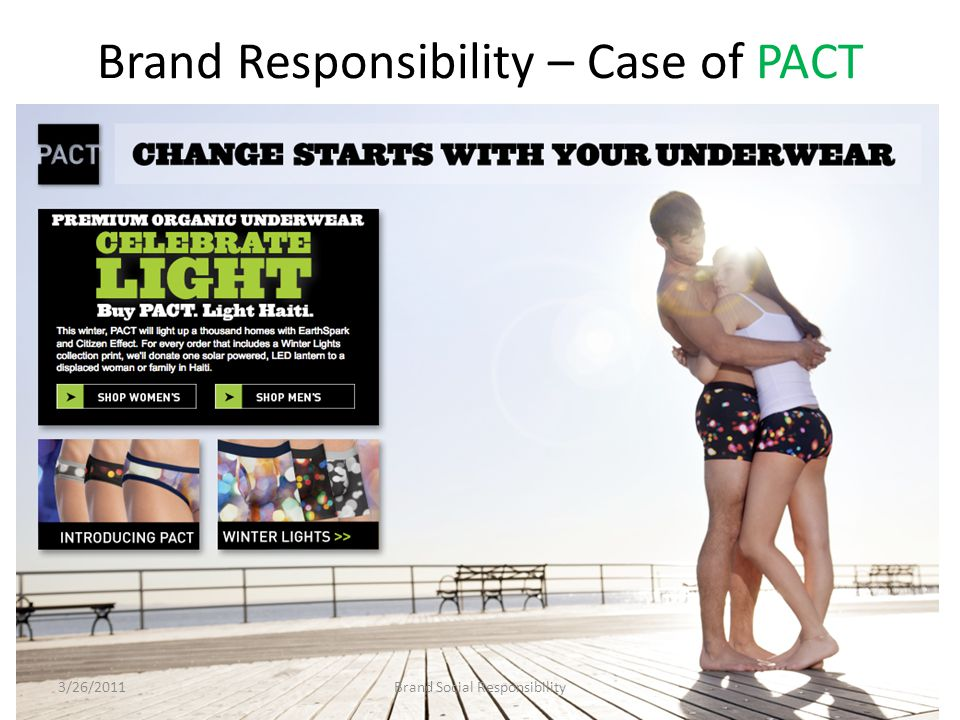 Brand Responsibility – Case of PACT Brand Social Responsibility3/26/2011