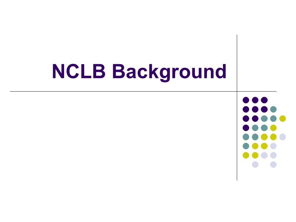 NCLB Background