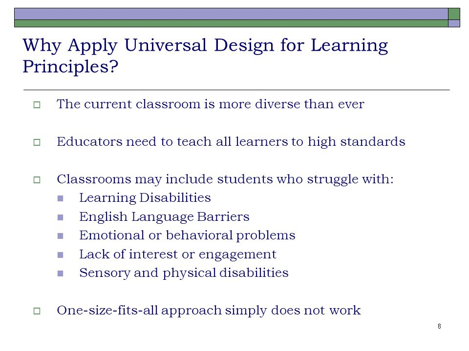 8 Why Apply Universal Design for Learning Principles.