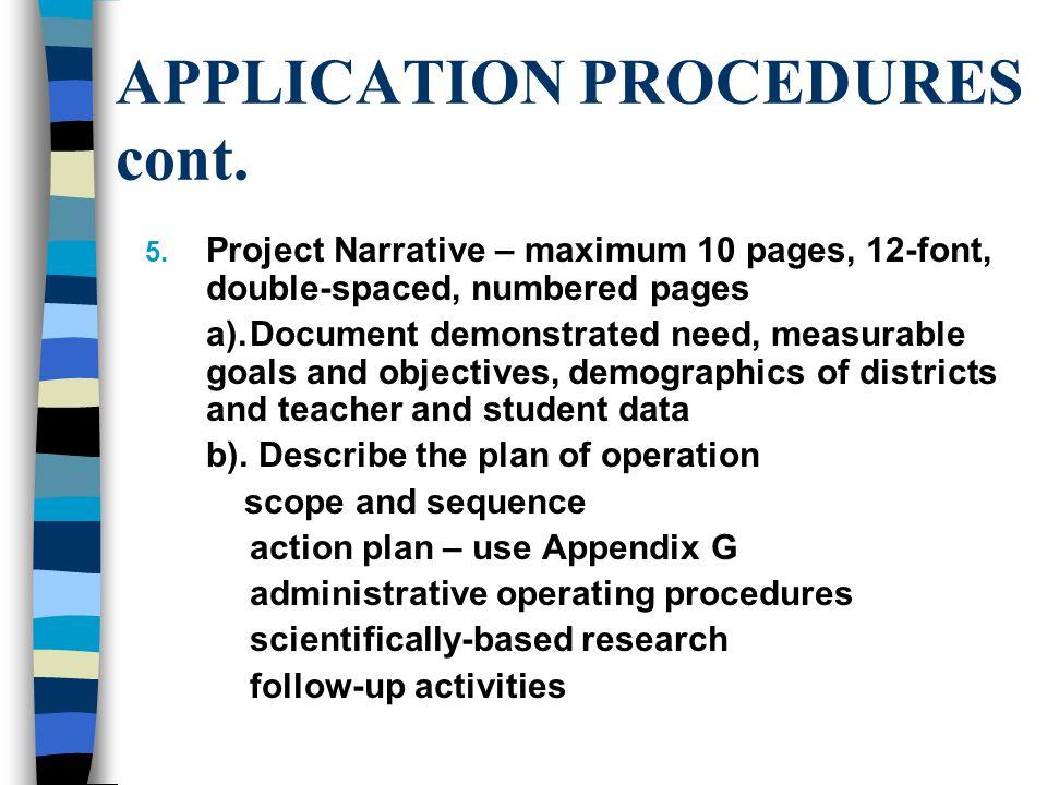 APPLICATION PROCEDURES cont. 5.