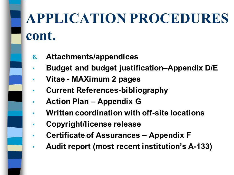 APPLICATION PROCEDURES cont. 6.