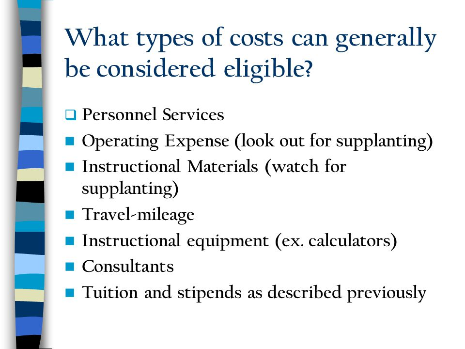 What types of costs can generally be considered eligible.