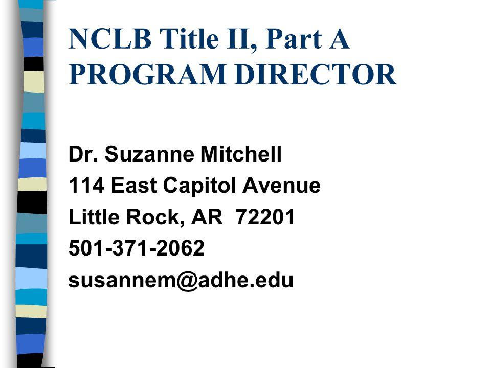 NCLB Title II, Part A PROGRAM DIRECTOR Dr.