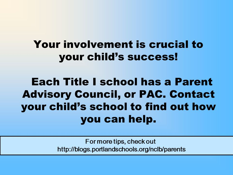Your involvement is crucial to your child's success.