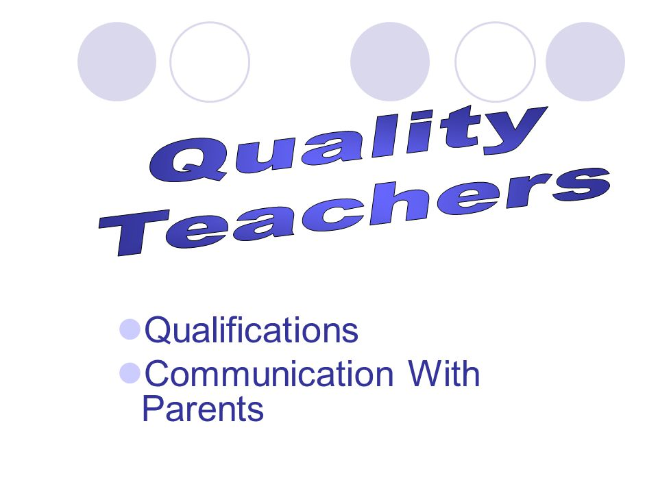 Qualifications Communication With Parents