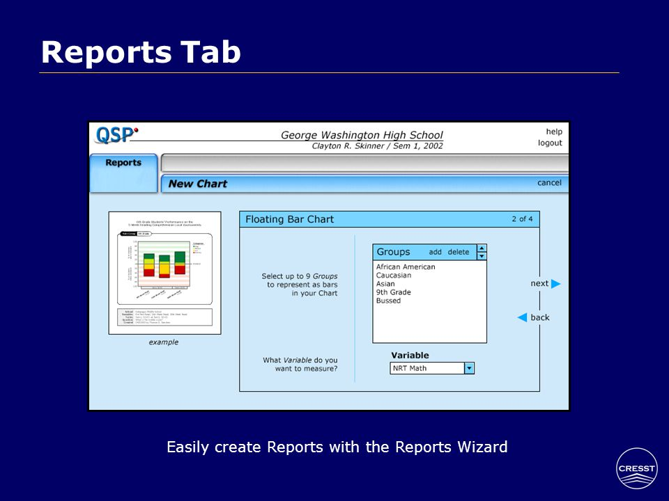 Reports Tab Easily create Reports with the Reports Wizard