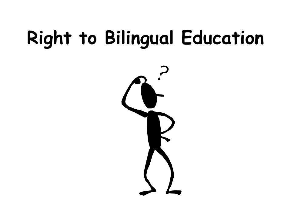 Right to Bilingual Education
