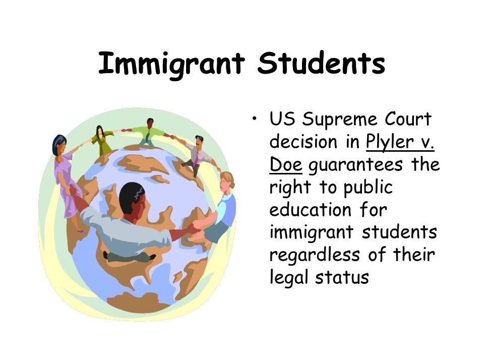 Immigrant Students US Supreme Court decision in Plyler v.