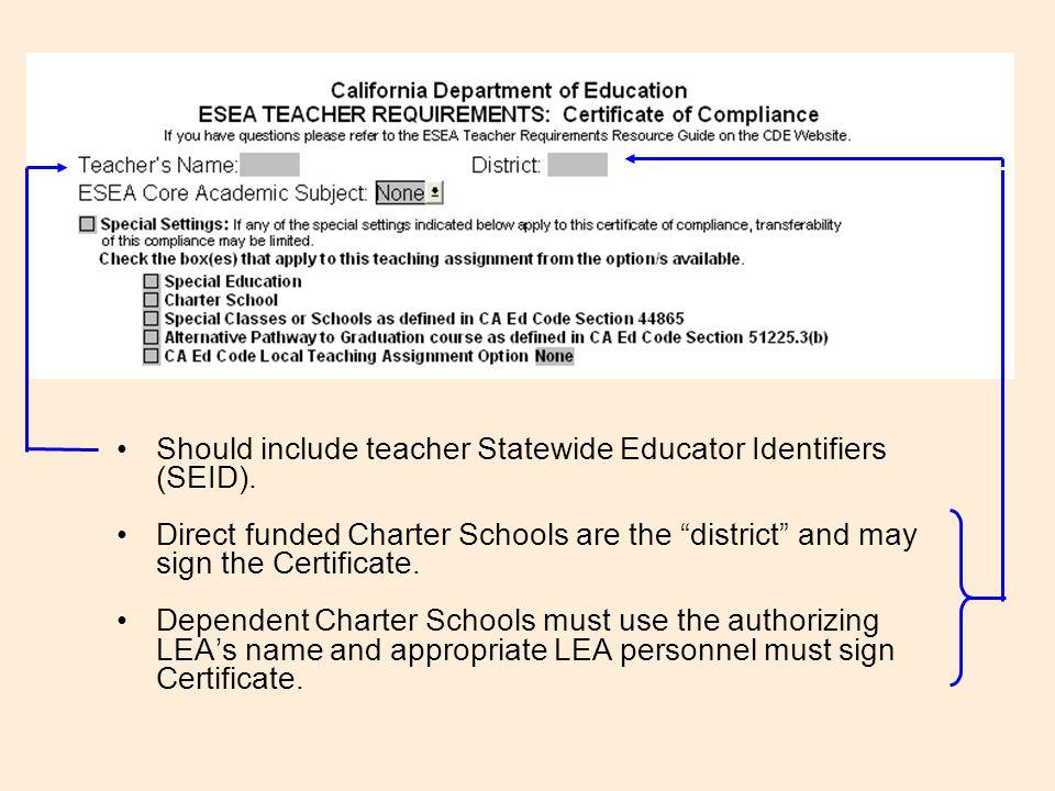 Should include teacher Statewide Educator Identifiers (SEID).