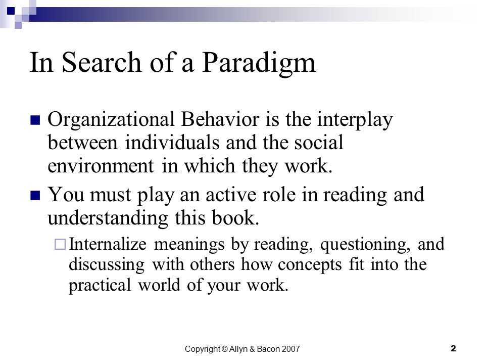 Copyright © Allyn & Bacon 20073 Assumptions, Beliefs, and Behaviors Every culture has basic assumptions about people.