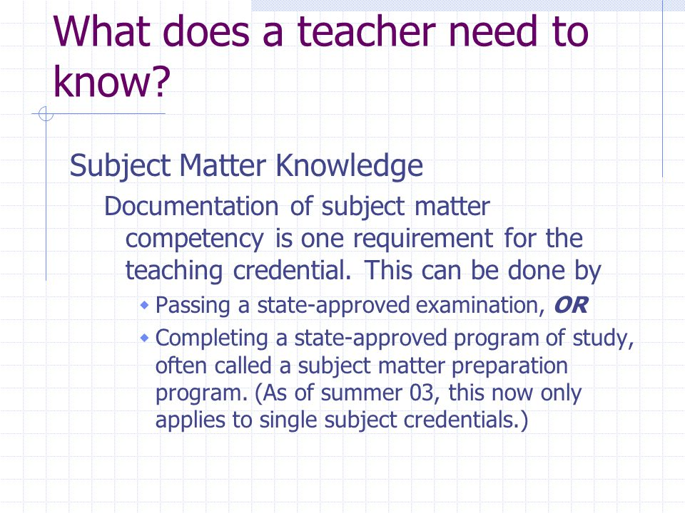 What does a teacher need to know.