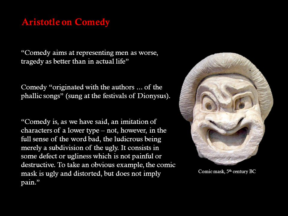 Later Theories of Comedy 1.SUPERIORITY: laughter is an expression of our superiority.