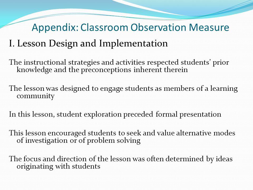 Appendix: Classroom Observation Measure I.