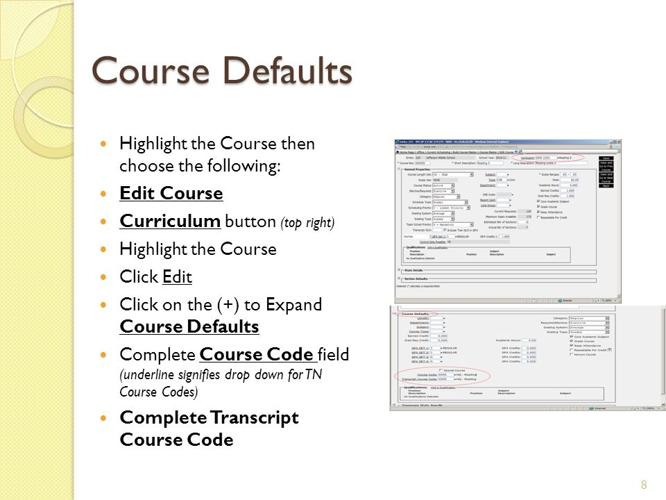 Course Type Edit Type Choose from Course Type dropdown 9