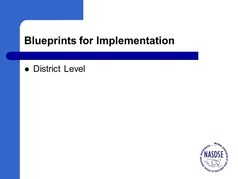 Blueprints for Implementation District Level
