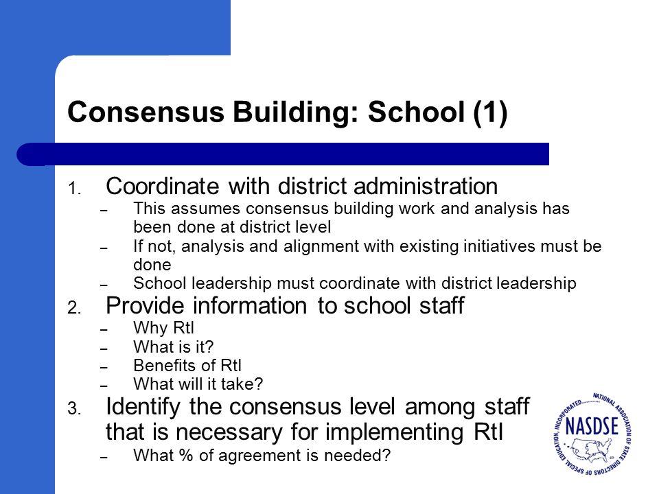 Consensus Building: School (1) 1.