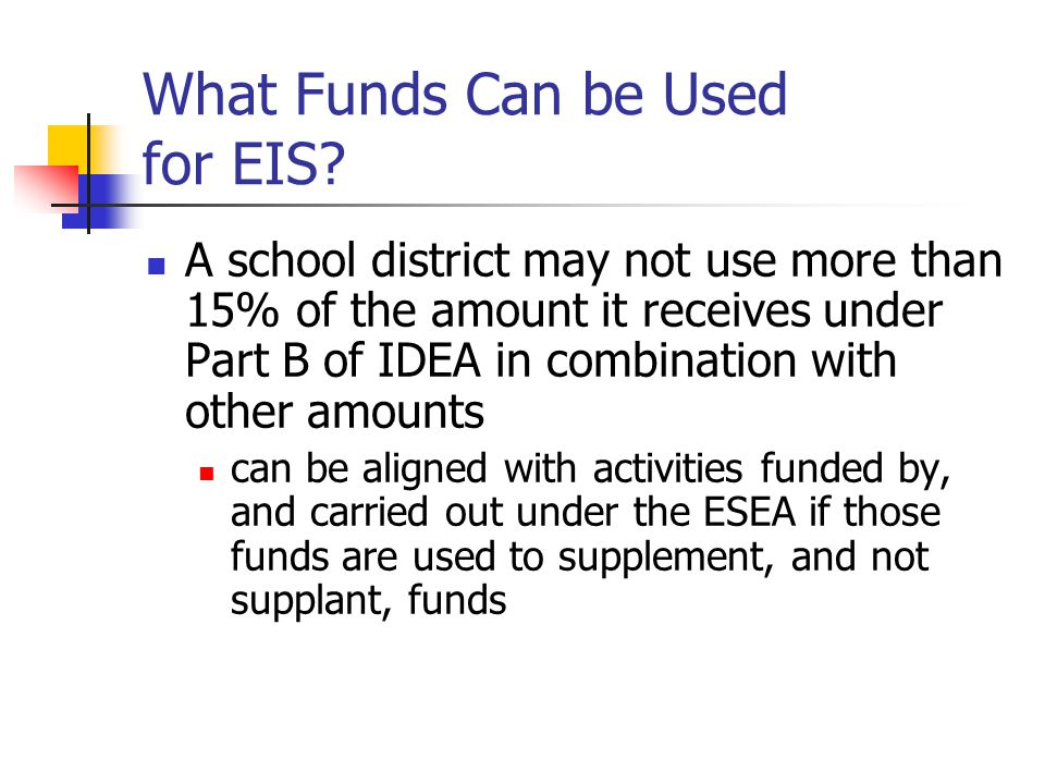 What Funds Can be Used for EIS.
