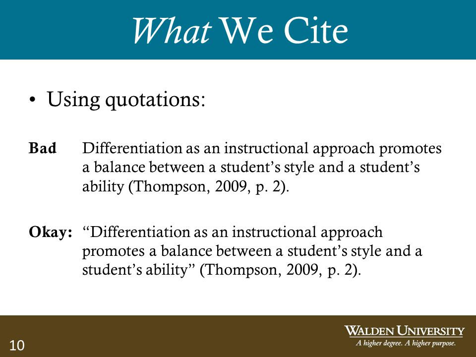 10 What We Cite Using quotations: Bad Differentiation as an instructional approach promotes a balance between a student's style and a student's abilit