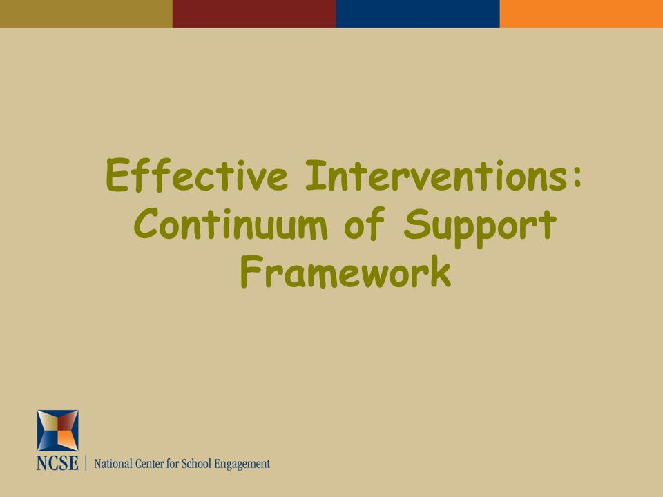Effective Interventions: Continuum of Support Framework