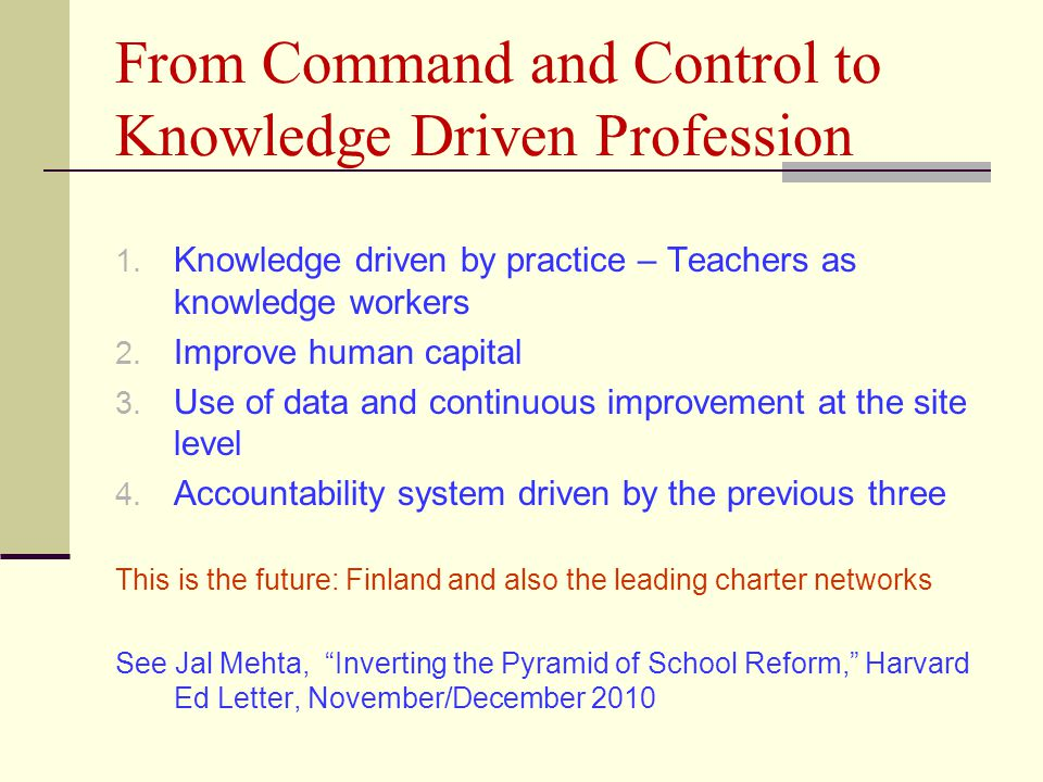 From Command and Control to Knowledge Driven Profession 1.