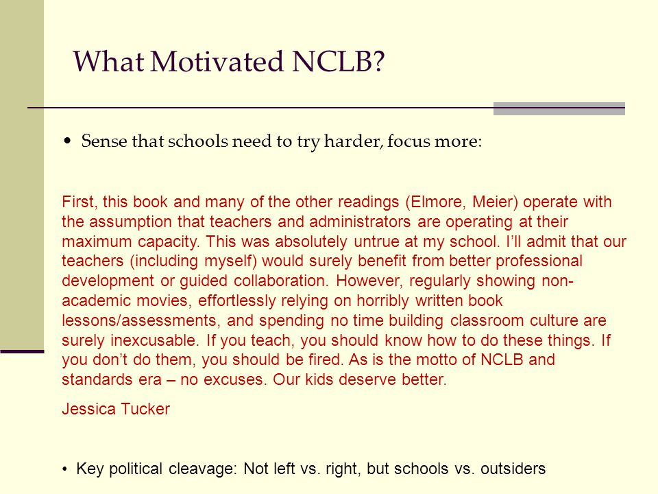 What Motivated NCLB.
