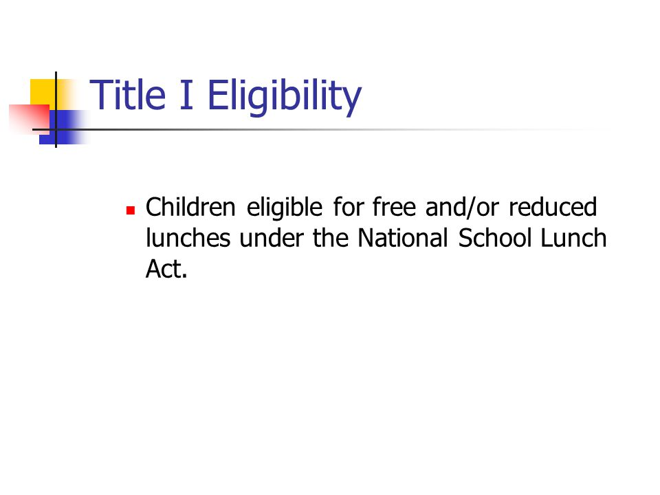Children eligible for free and/or reduced lunches under the National School Lunch Act.