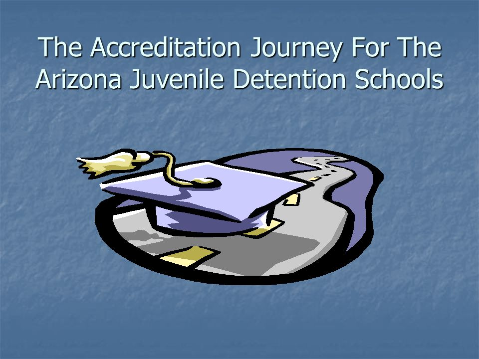 Next Steps On The Journey CITA/NCA Accreditation Granted for 5 Years Includes: Annual site visit by NCA Consultant and AOC Correctional Education Specialist Annual site visit by NCA Consultant and AOC Correctional Education Specialist Annual progress report submitted in conjunction with the annual federal title closing report to the AOC.