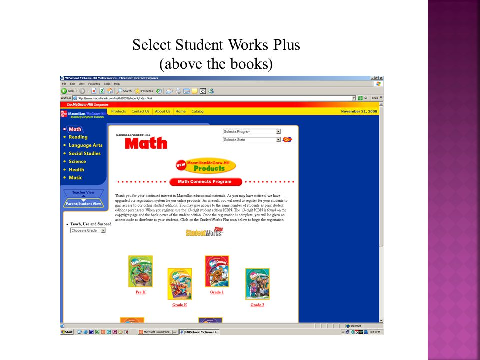To obtain access to Math Connects Online Book go to http://www.macmillanmh.com http://www.macmillanmh.com Click on Math